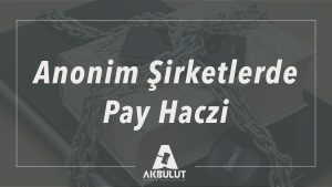 anonim_sirket_haciz