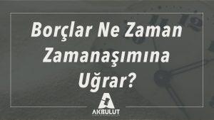 borclar_kanunu_zamanasimi
