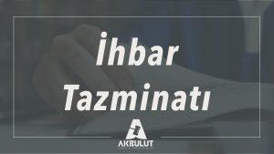 ihbar_tazminati_davalariihbar_tazminati_davalari